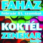 indapress.hu - Programok, buli, Mosonmagyaróvár, Klub faház - koktél zenekar, 2014.február