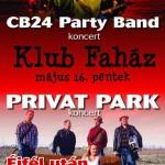 indapress.hu Mosonmagyaróvár koncertek, bulik - Klub Faház, CB24 Party Band és Privat park koncert