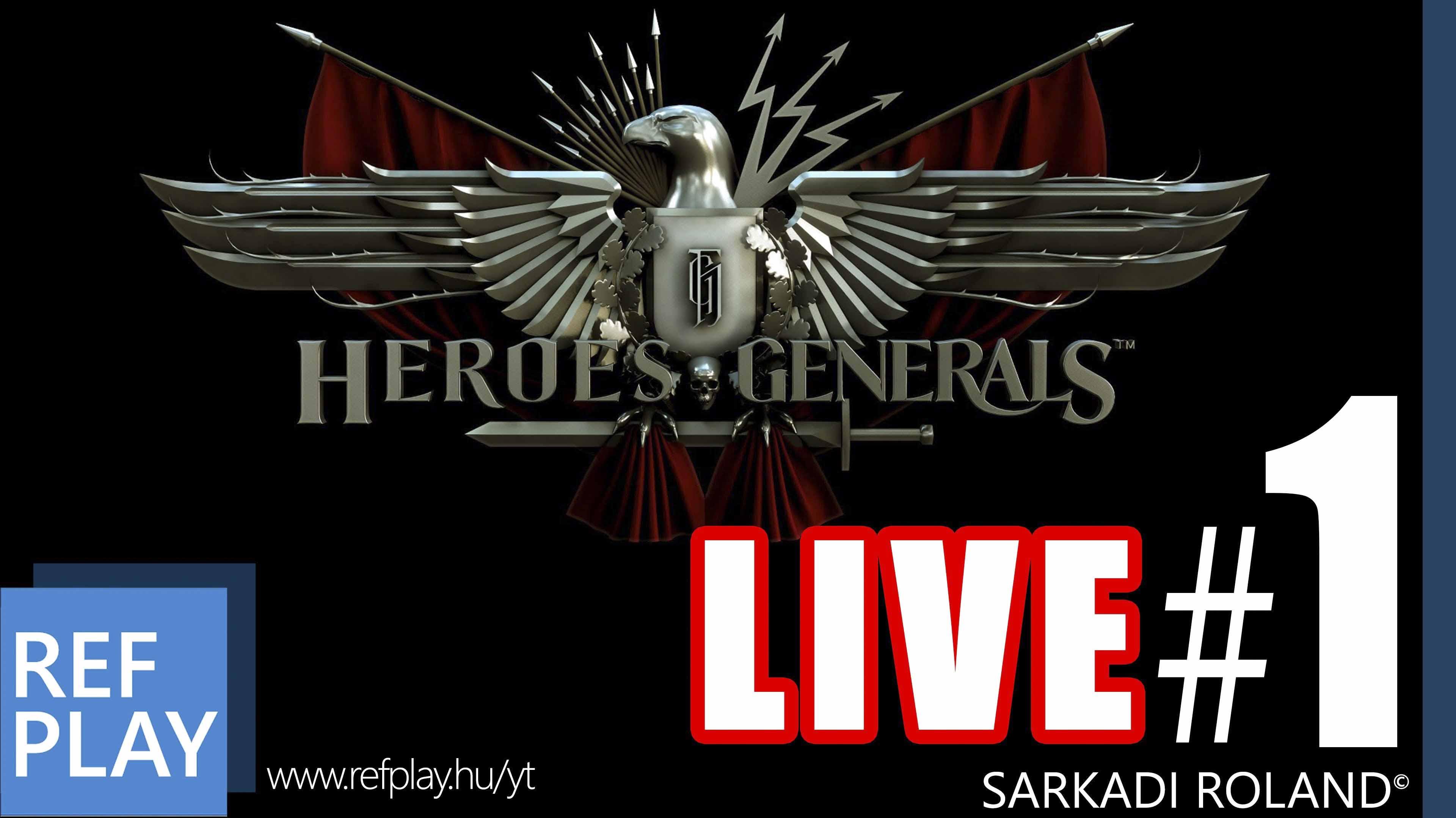 ÉLŐ VÉRENGZÉS | Heroes & Generals #1 LIVE | MAGYAR GAMEPLAY