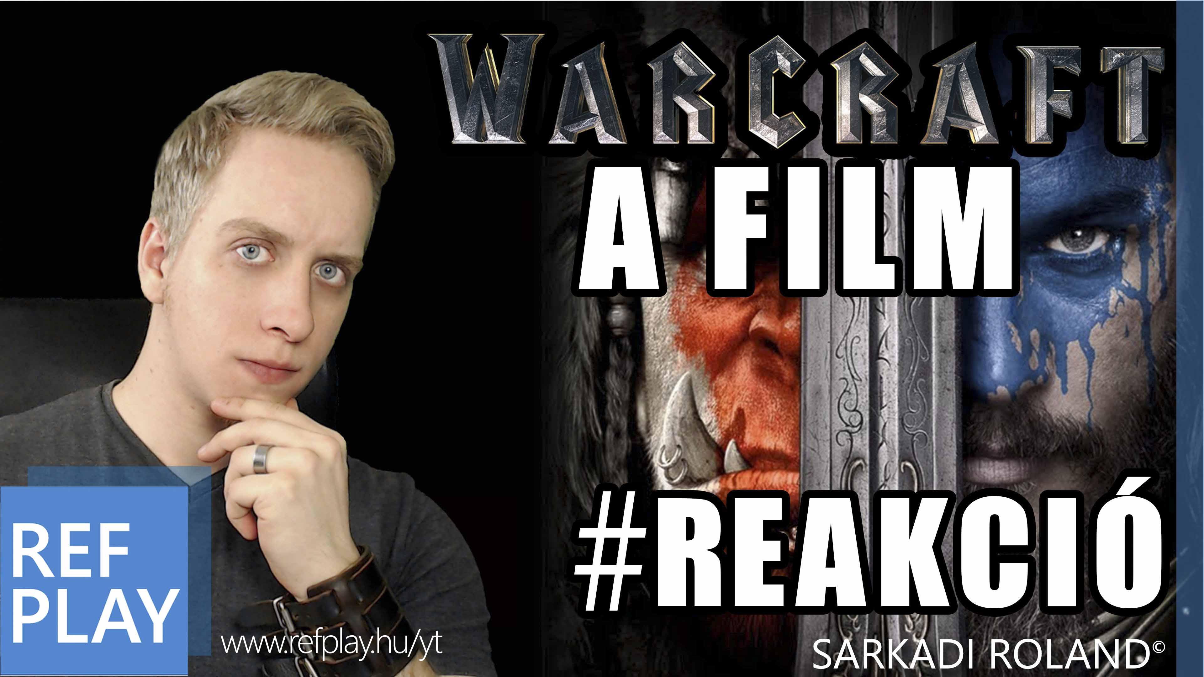 WARCRAFT A KEZDETEK FILM | ONLINE REAKCIÓ
