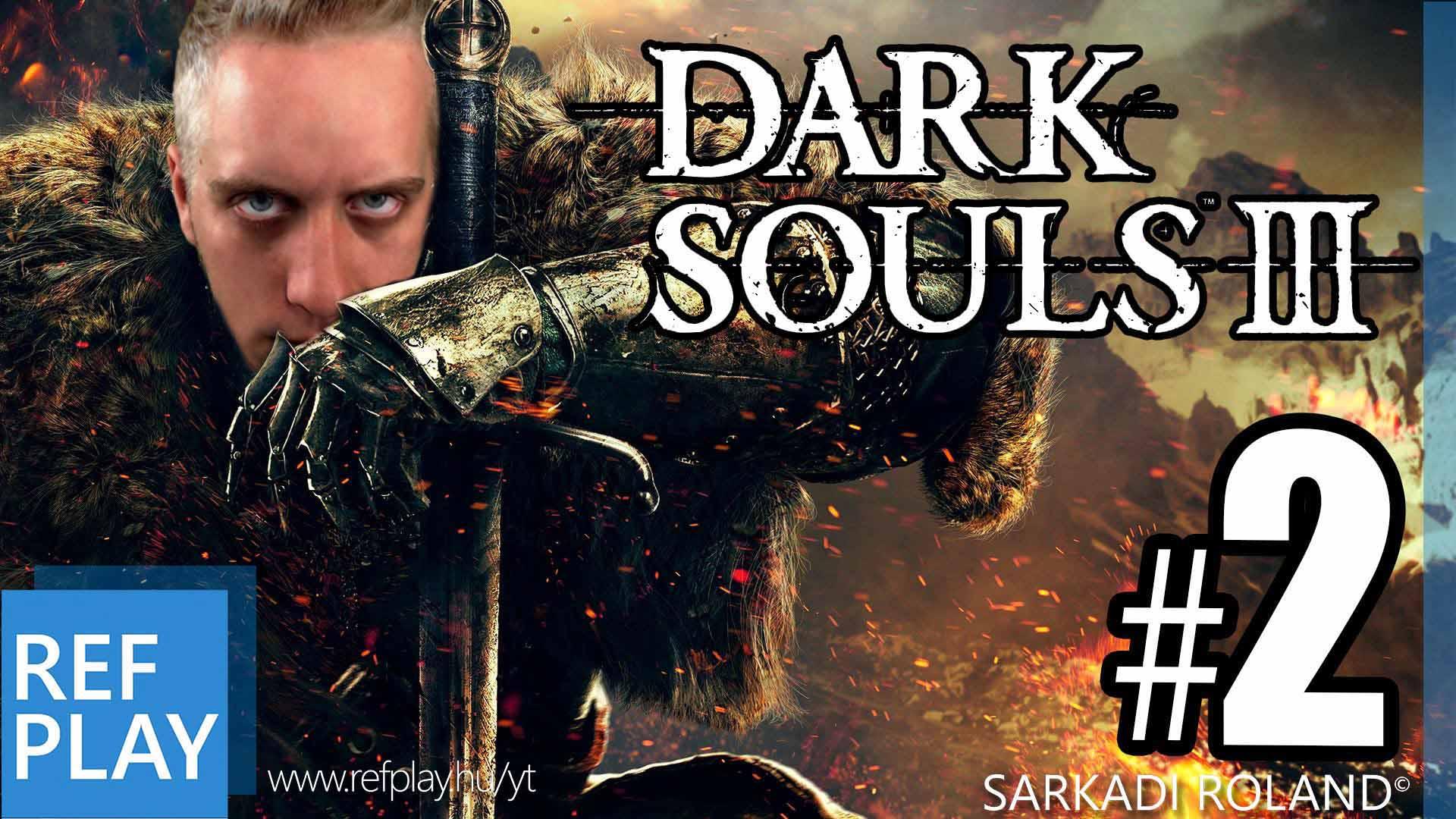 CATMARIO RAGE BITORLÓ! | Dark Souls 3 2.rész | Magyar végigjátszás