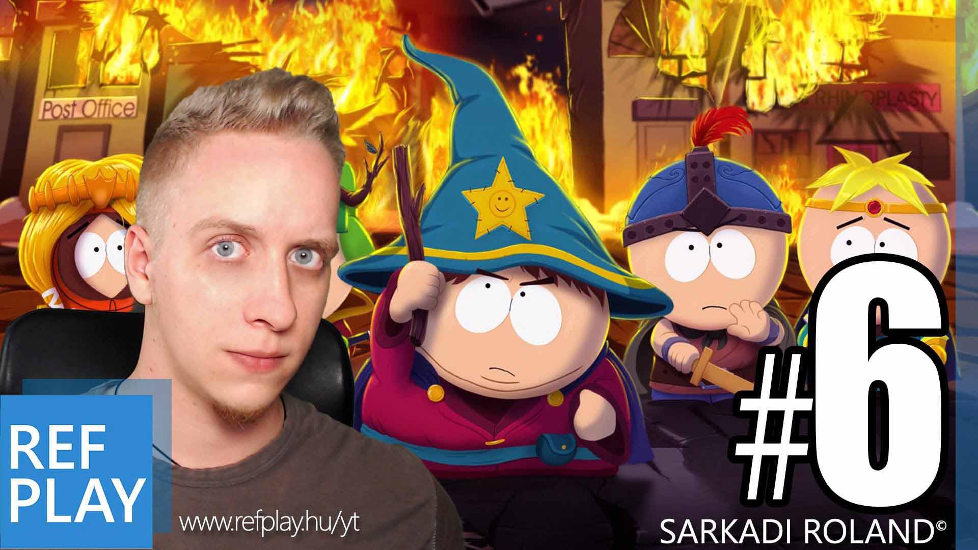 CSÓK KANADÁNAK LIVE | South Park The Stick of Truth 6.rész | Magyar végigjátszás
