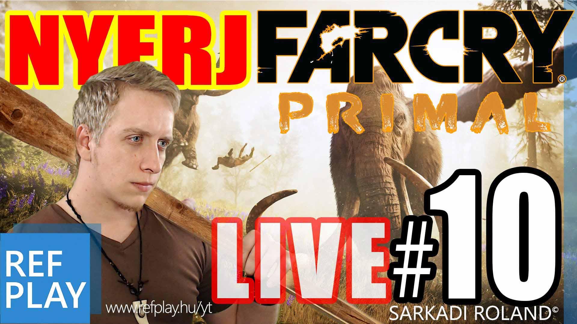 Far Cry Primal 10.rész | Magyar végigjátszás | REFPLAY.HU