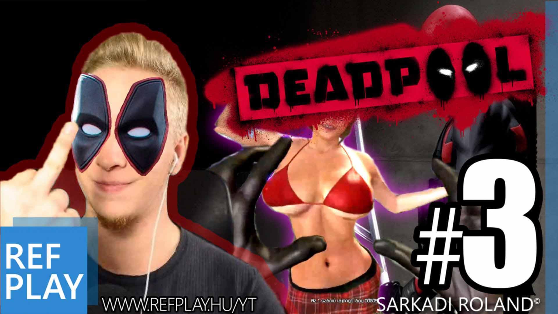 MELL és ZÚZÁS !!! | Deadpool 3.rész | Magyar végigjátszás