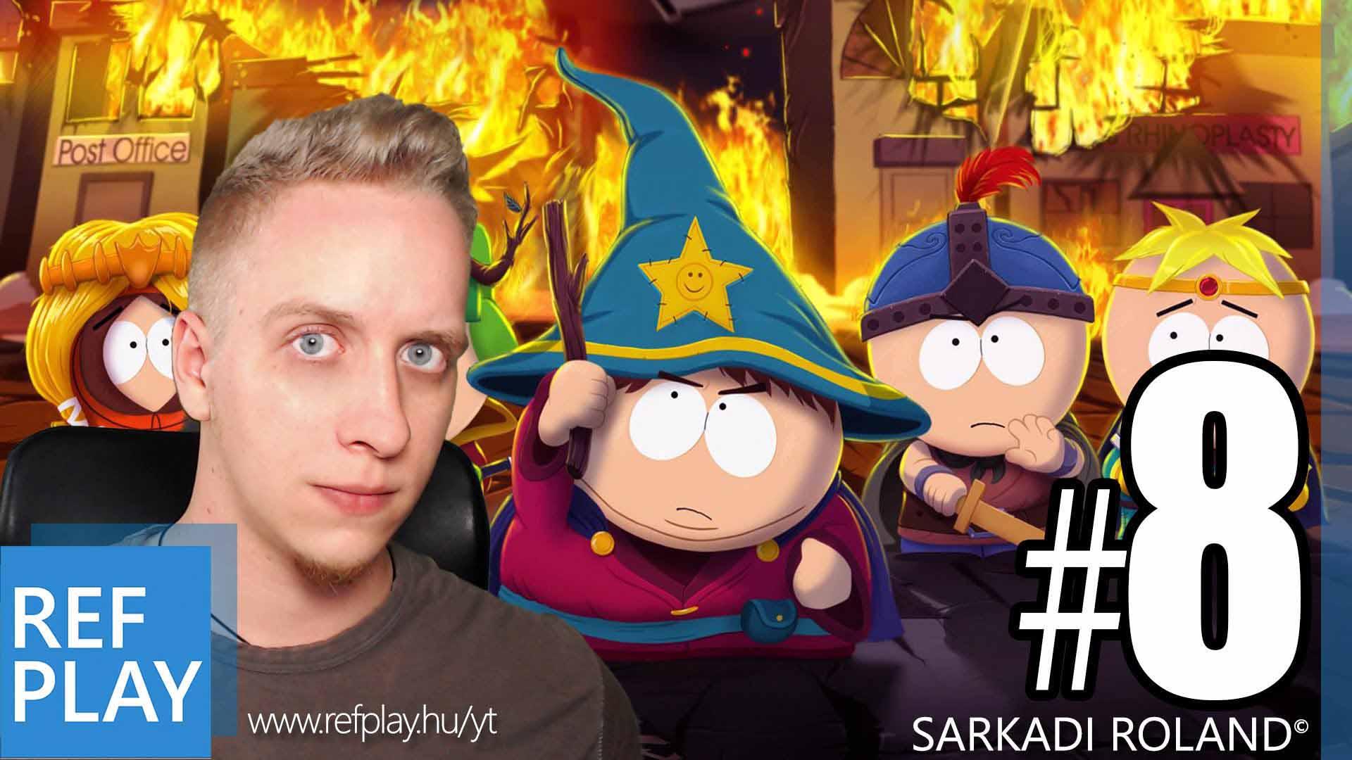 NEDVES KALANDOK | South Park The Stick of Truth 8.rész Ending | Magyar végigjátszás