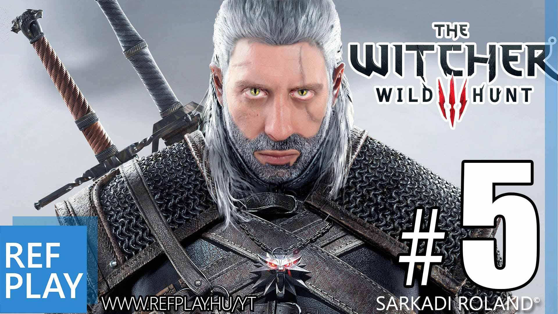Pápá videókártya! | The Witcher 3 Wild Hunt 5.rész | Magyar végigjátszás