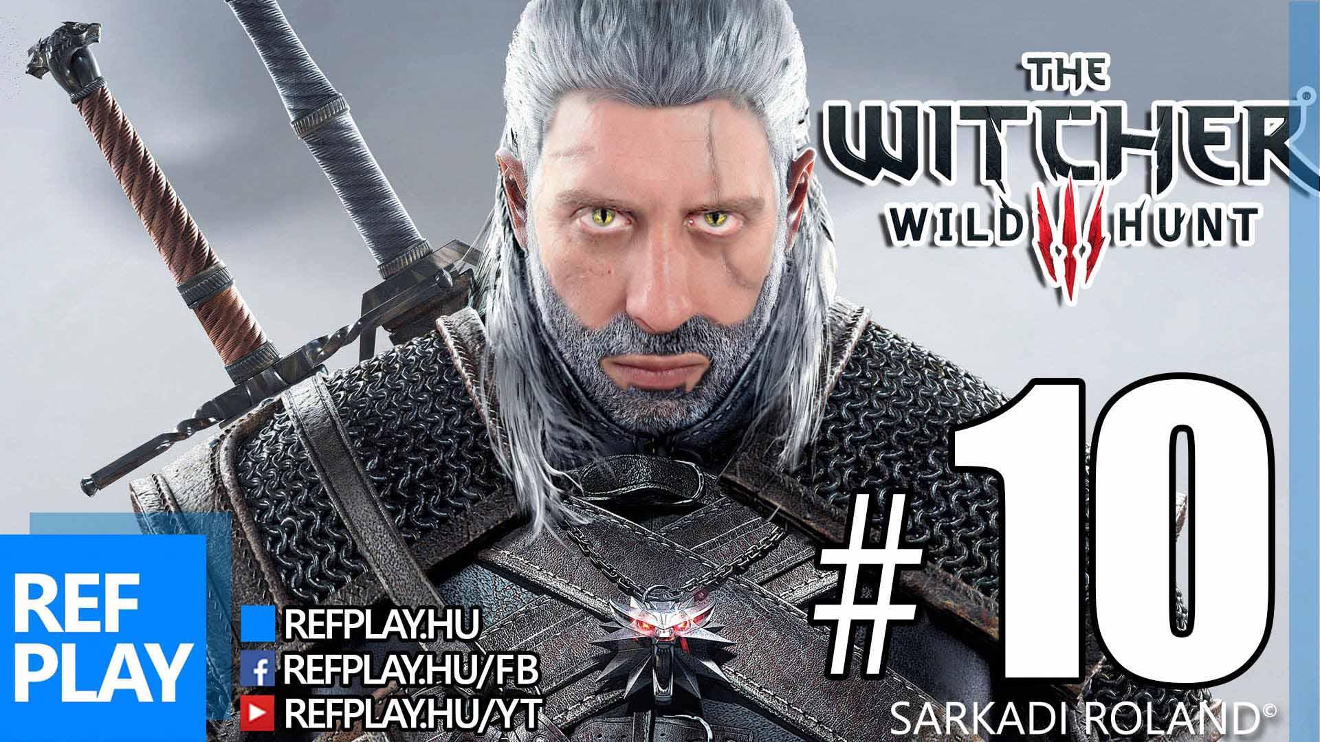 PUCÉR SZAUNA | The Witcher 3 Wild Hunt 10.rész | Magyar végigjátszás