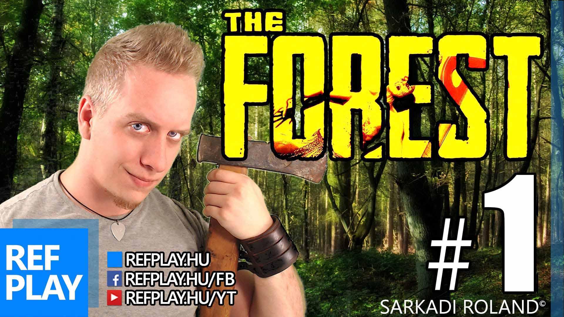 ROSSZLÁNNYAL az erdőben | The Forest 1.rész | Magyar Végigjátszás