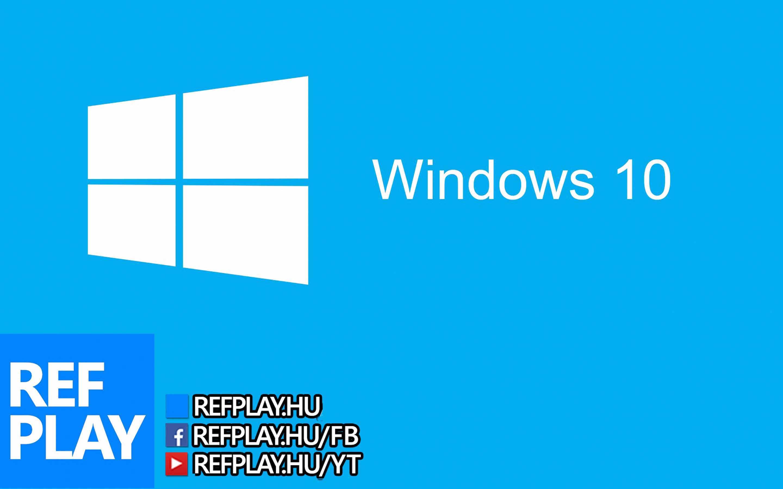 Siess! Windows 10 letöltése ingyen!