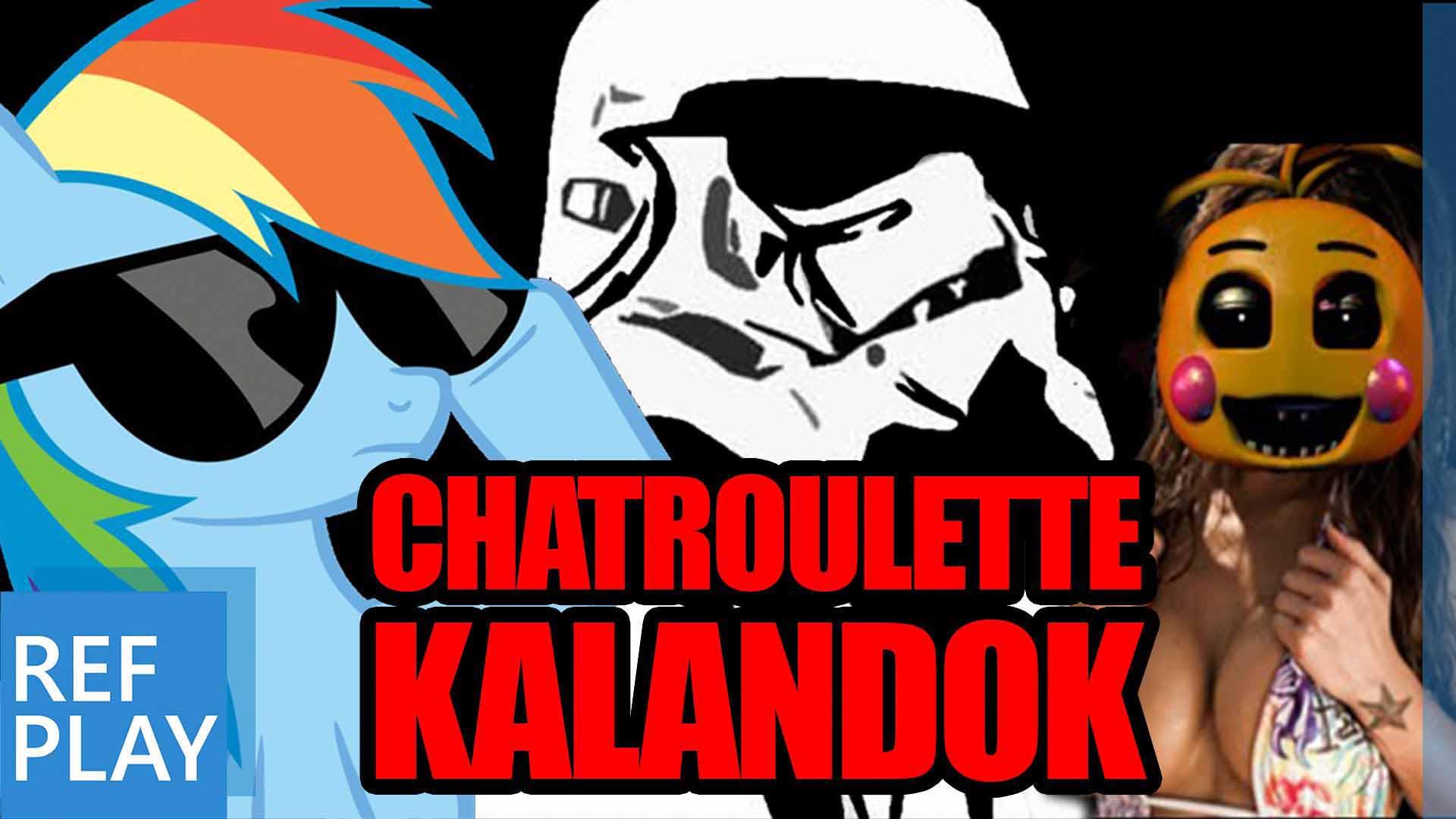 SOKK | CHATROULETTE KALANDOK