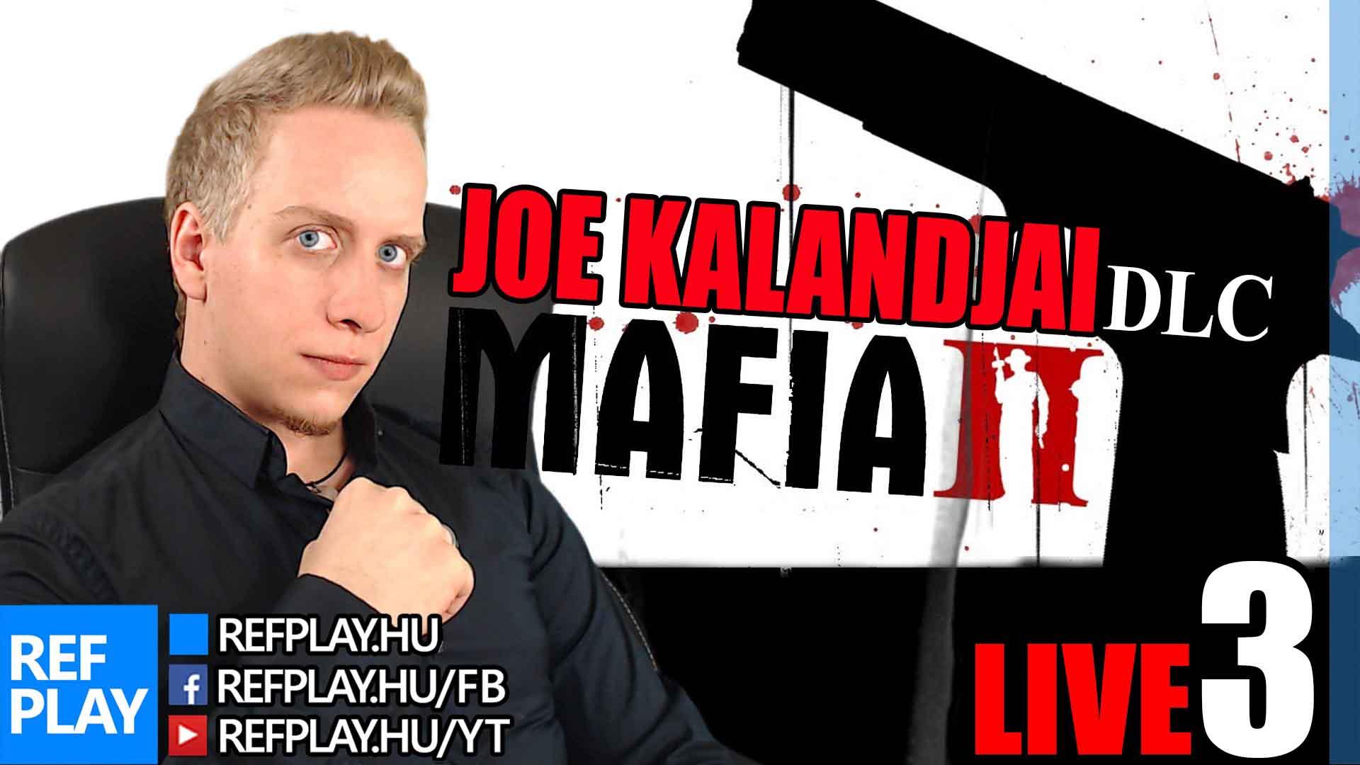 NYERJ + LIVE | MAFIA II Joe kalandjai DLC #3 | Magyar végigjátszás | REFPLAY