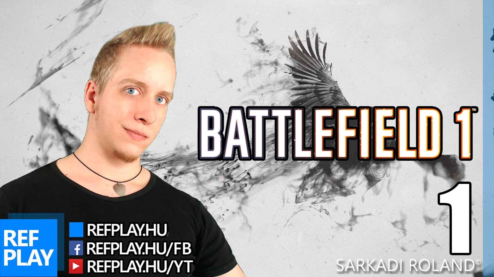 BÉTÁZÁS és Paplovag | Battlefield 1 BETA | Magyar Gameplay | REFPLAY