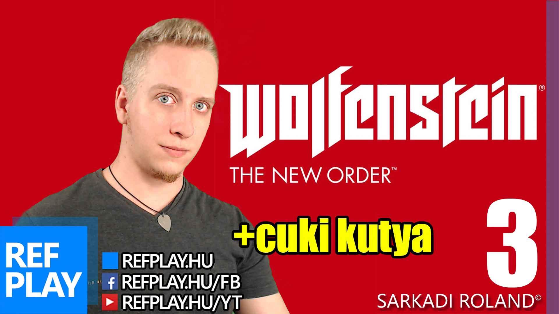 CUKI KUTYÁVAL | Wolfenstein: The New Order #3 | Magyar végigjátszás | REFPLAY