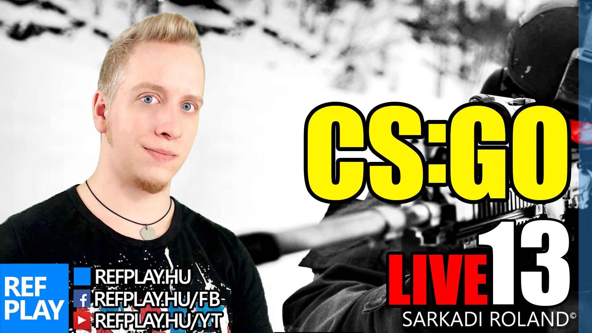 B*SZOTT NAGY meglepit kaptok! | CS:GO #13 | Magyar gameplay | REFPLAY