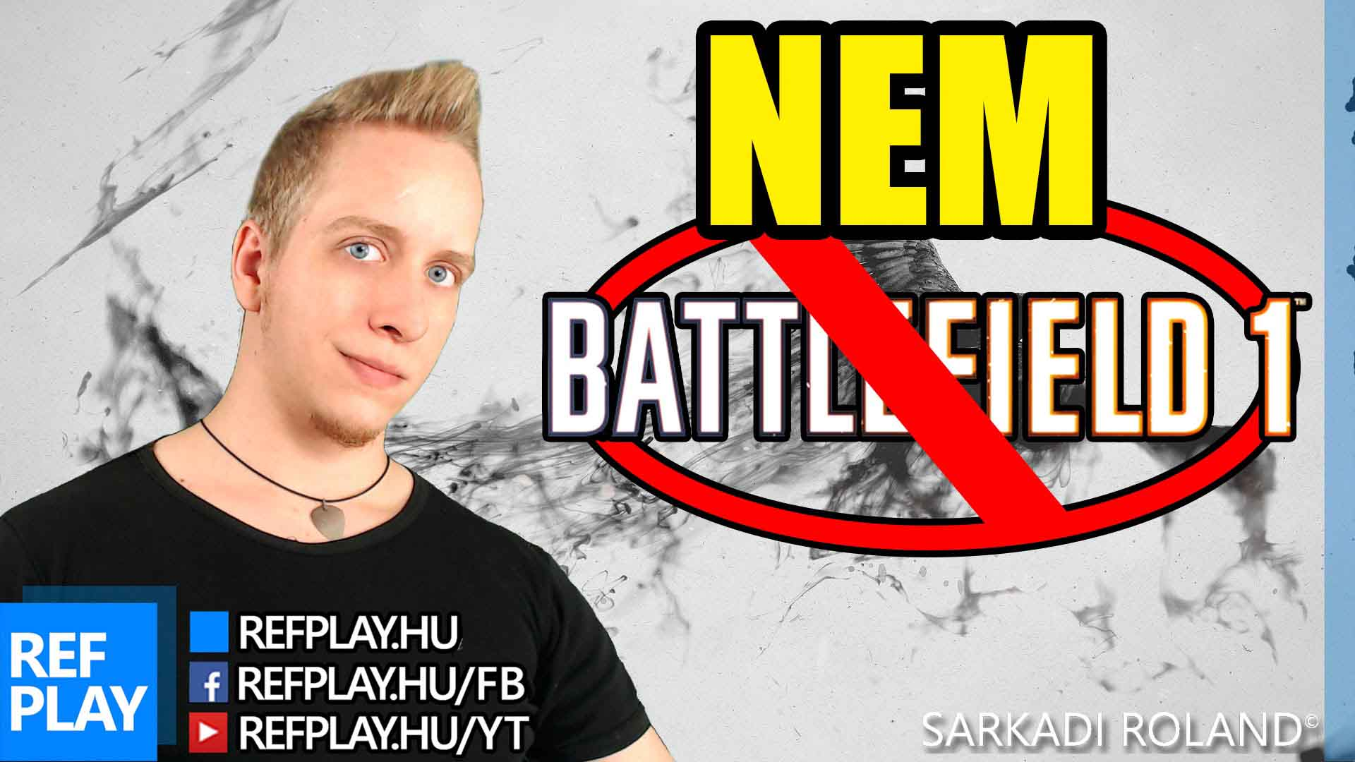 CS:GO LETT, NEM Battlefield1 + Paplovag | NEM Battlefield 1 | Magyar Gameplay | REFPLAY
