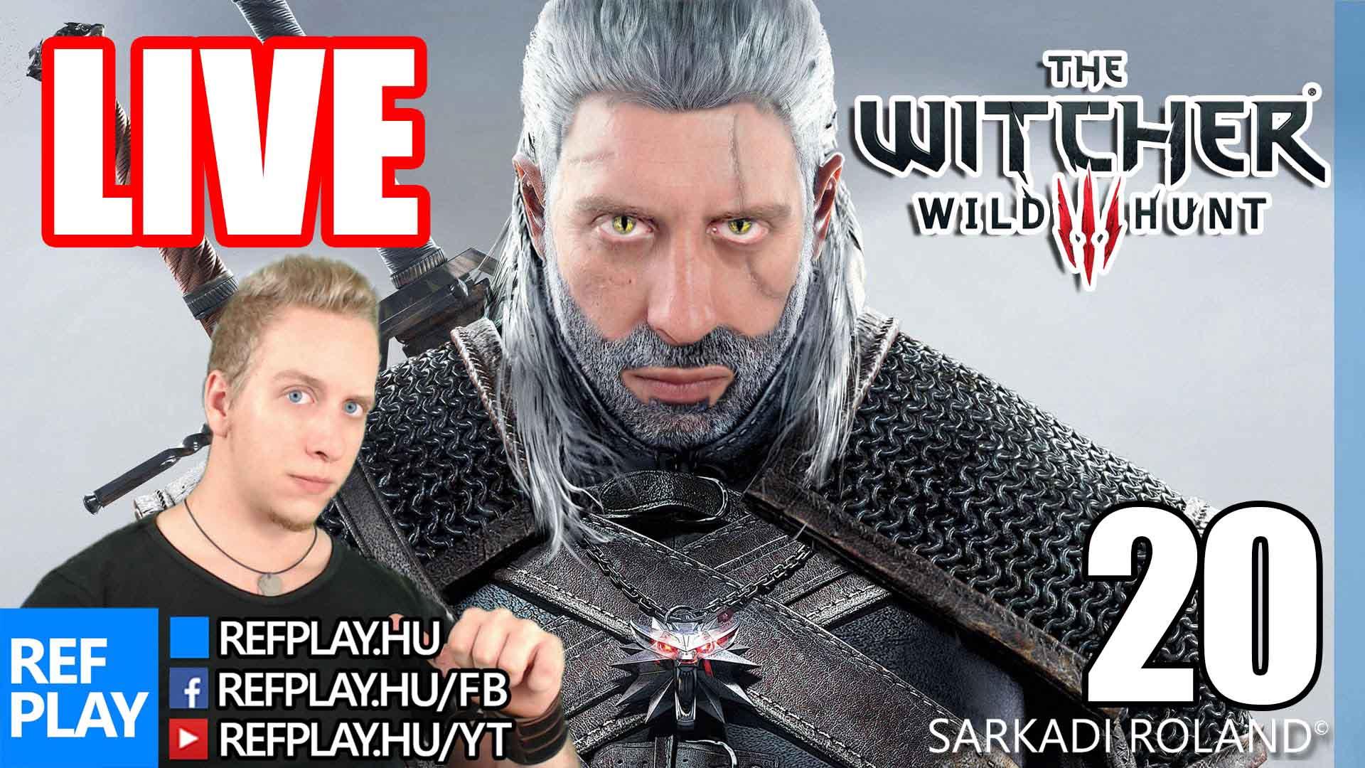 ELŐ MEGLEPETÉS  | The Witcher 3 Wild Hunt #20 | Magyar végigjátszás | REFPLAY