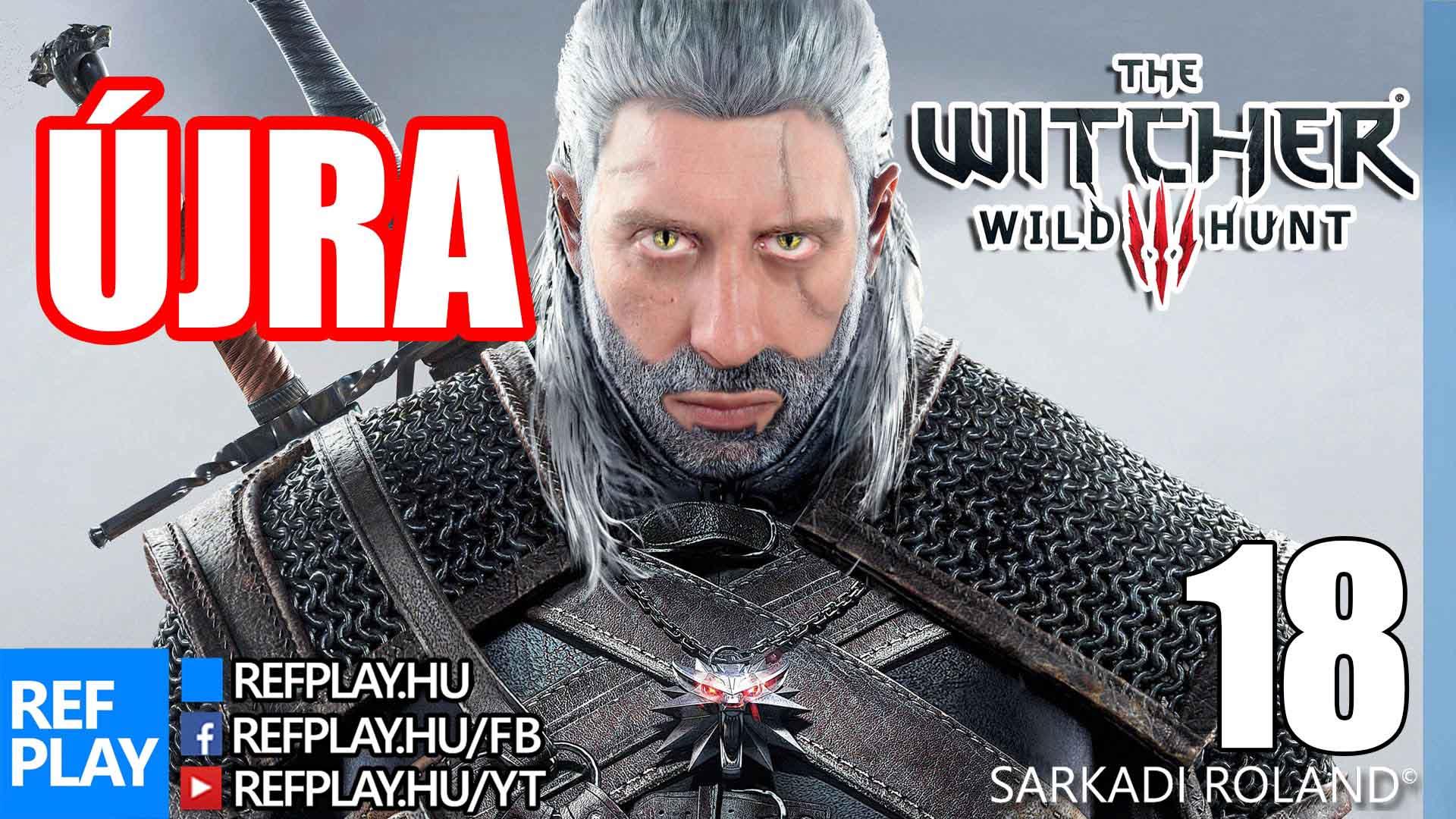 ZÚZÁS ELŐRE +NYEREMÉNYJÁTÉK | The Witcher 3 Wild Hunt #17 | Magyar végigjátszás | REFPLAY