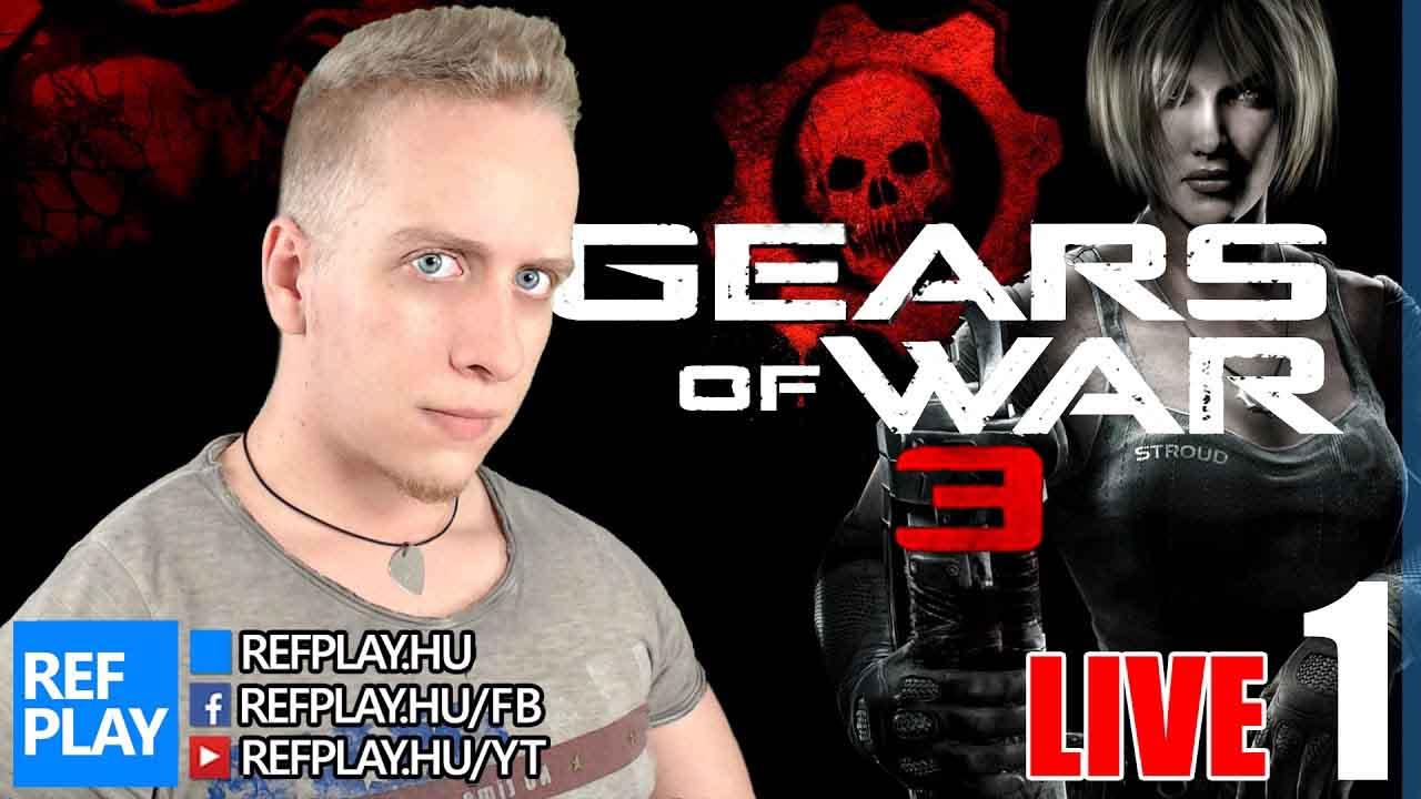 KEZDJÜK EL | Gears of War 3 #1 | Magyar végigjátszás | REFPLAY