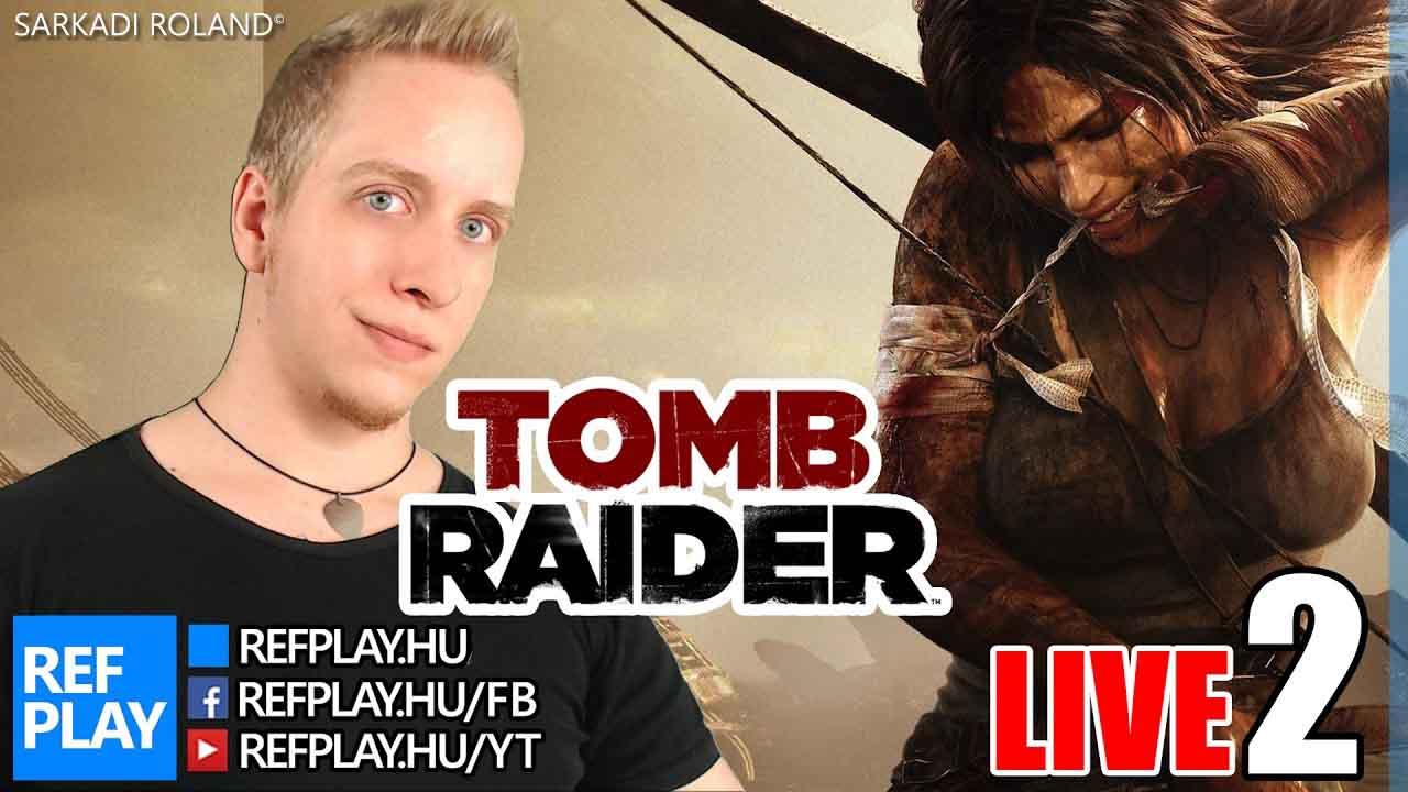 VALAMI SZÖRNY | Tomb Raider #2 | Magyar végigjátszás | REFPLAY
