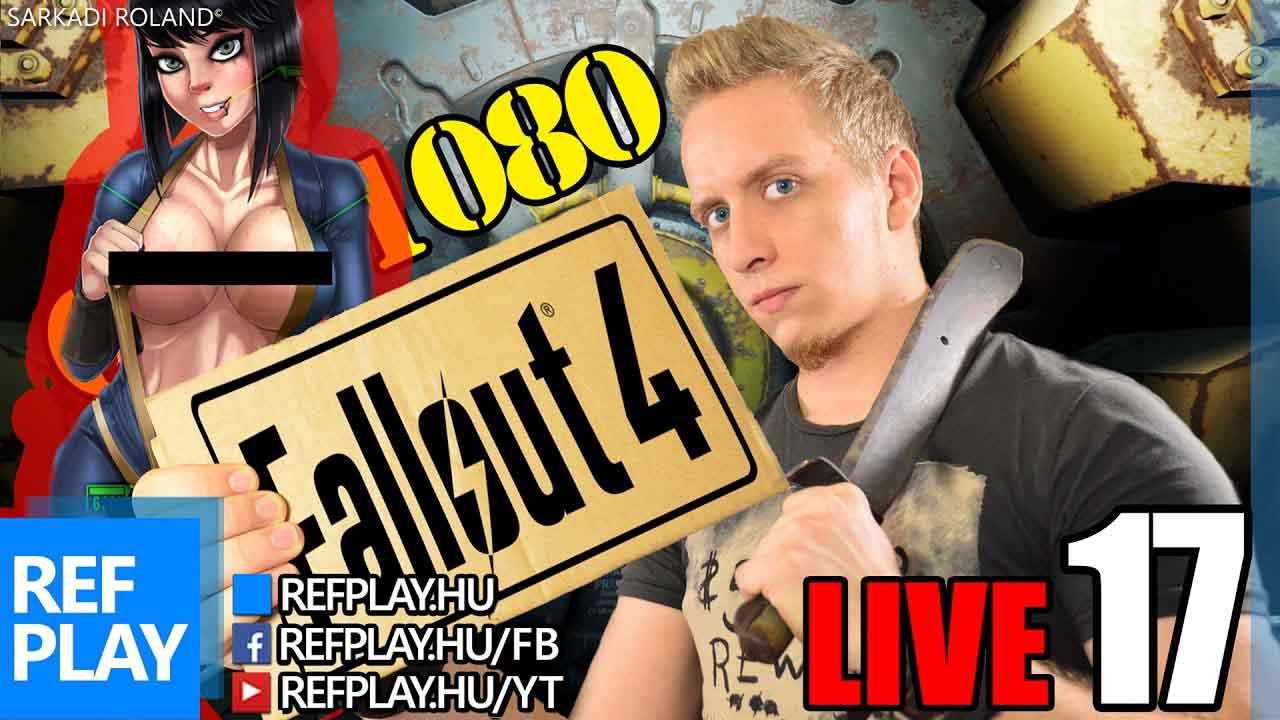 PIHENT LIVE | Fallout 4 #17 | Magyar végigjátszás | REFPLAY