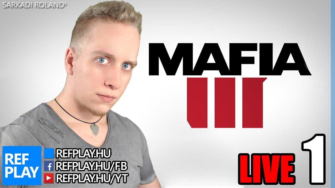 MINDIG KEMÉNY VAGYOK | Mafia 3 #1 | Magyar végigjátszás | REFPLAY