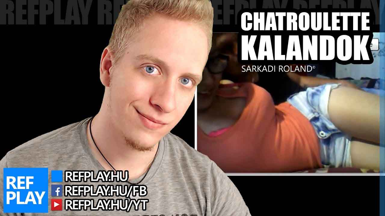 CSAJOK PUCÉRAN | Best of CHATROULETTE KALANDOK | REFPLAY