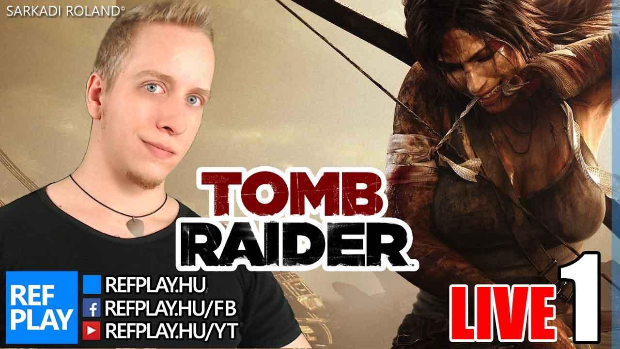 DÖGÖS 20 ÉVES CSAJ | Tomb Raider #1 | Magyar végigjátszás | REFPLAY