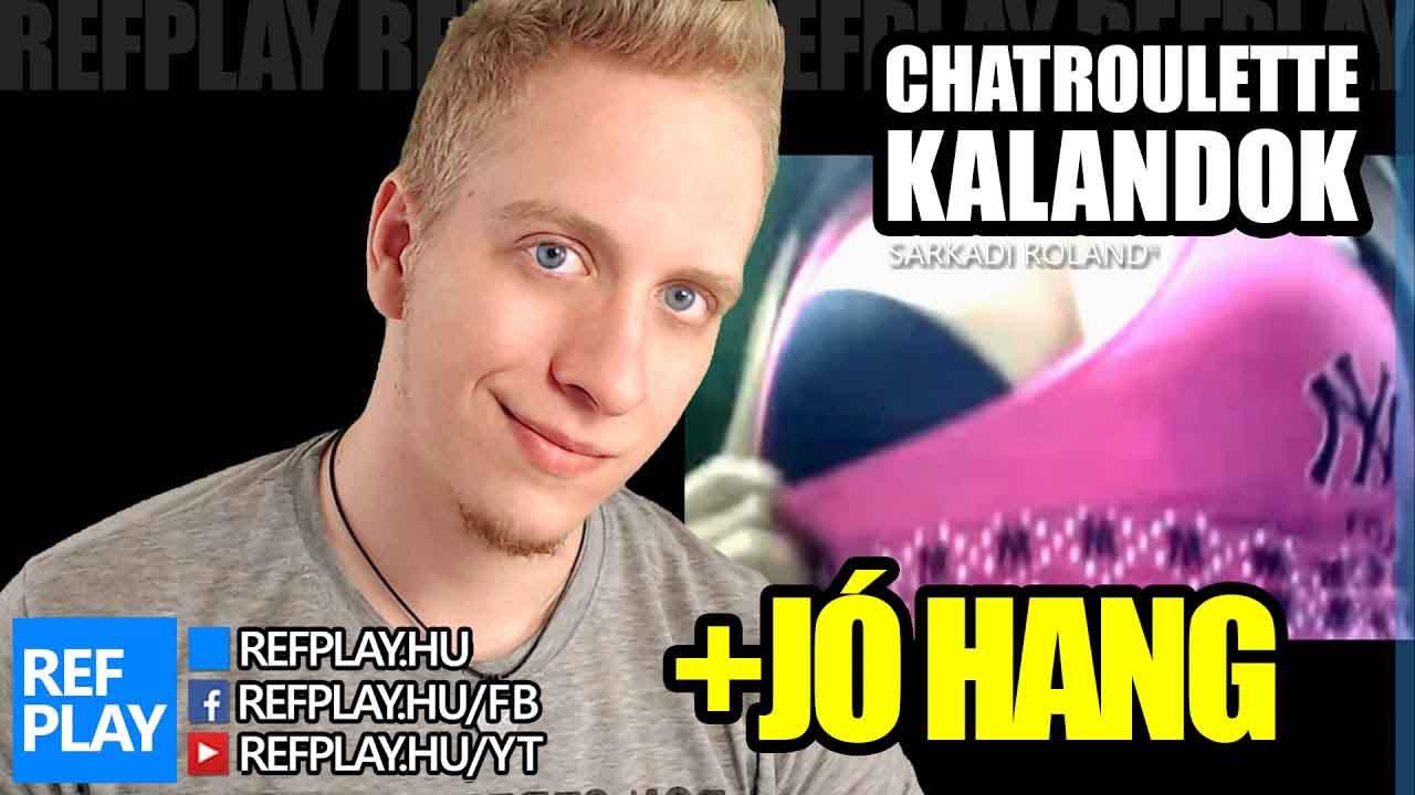CSECS MUTOGATÁS | Best of CHATROULETTE KALANDOK | REFPLAY