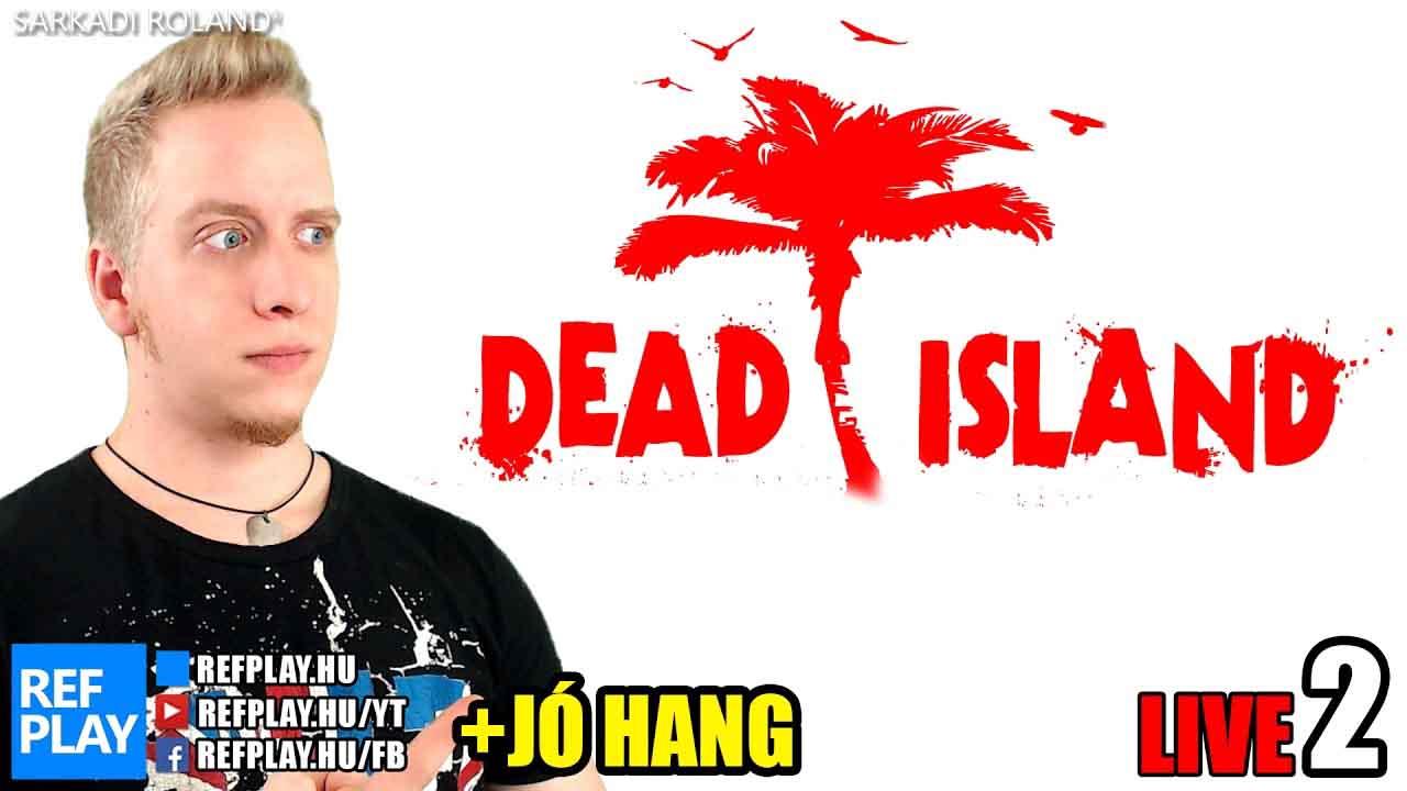 ÉLŐ🔴 Zombis nyaralás | Dead Island #2 Magyar gameplay | REFPLAY