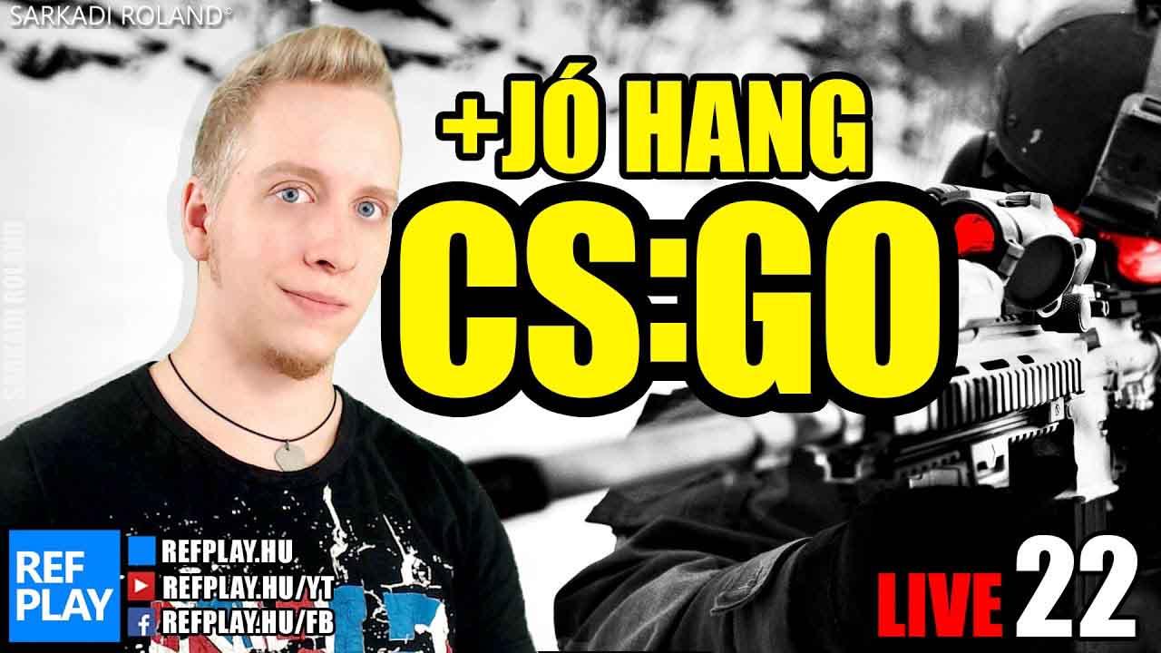 ÉLŐ 🔴 69 szintezés | CS:GO #22 Magyar gameplay | REFPLAY