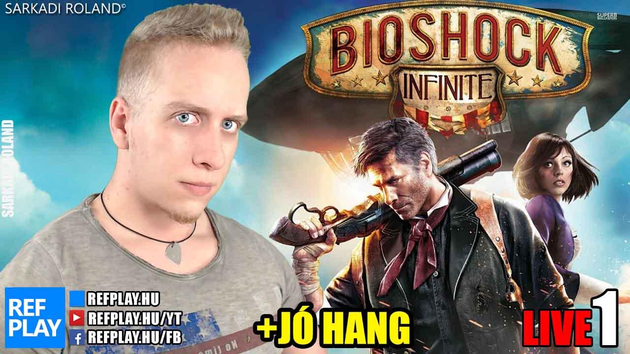 ÉLŐ🔴 Lebegő város | Bioshock Infinite Magyar végigjátszás #1  | REFPLAY