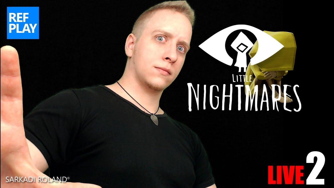 ÉLŐ🔴 Beteg ez a játék | Little Nightmares #2 ENDING | REFPLAY
