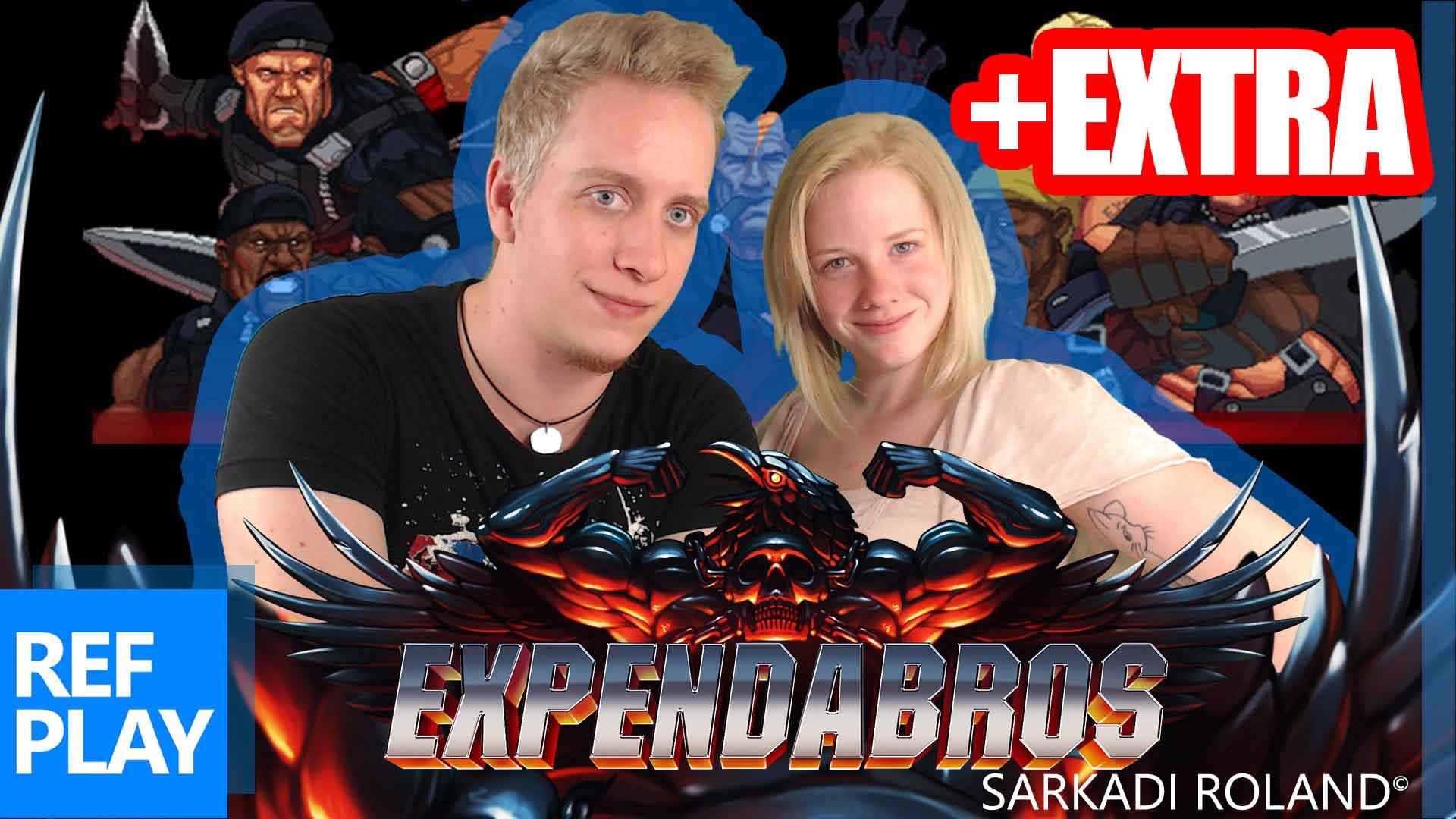 MEGLEPTÉS  VENDÉG!!! | The Expendabros | Magyar gameplay | REFPLAY