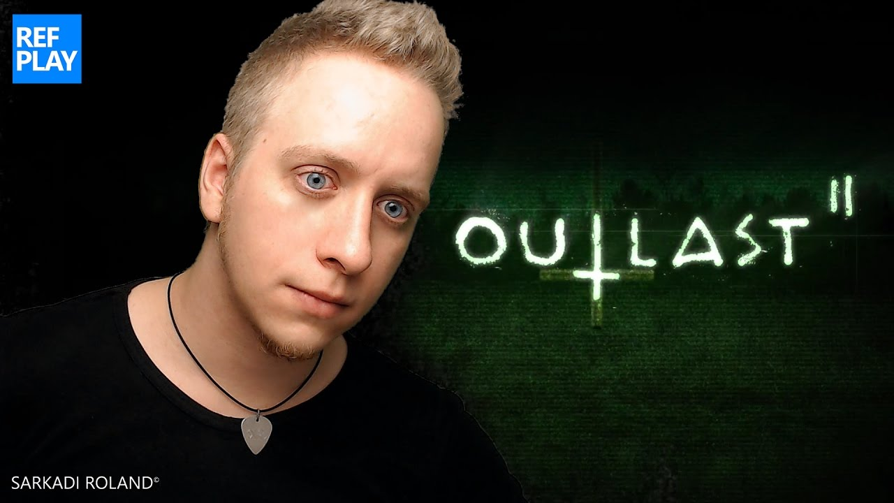 Csecsek | Outlast 2 | REFPLAY