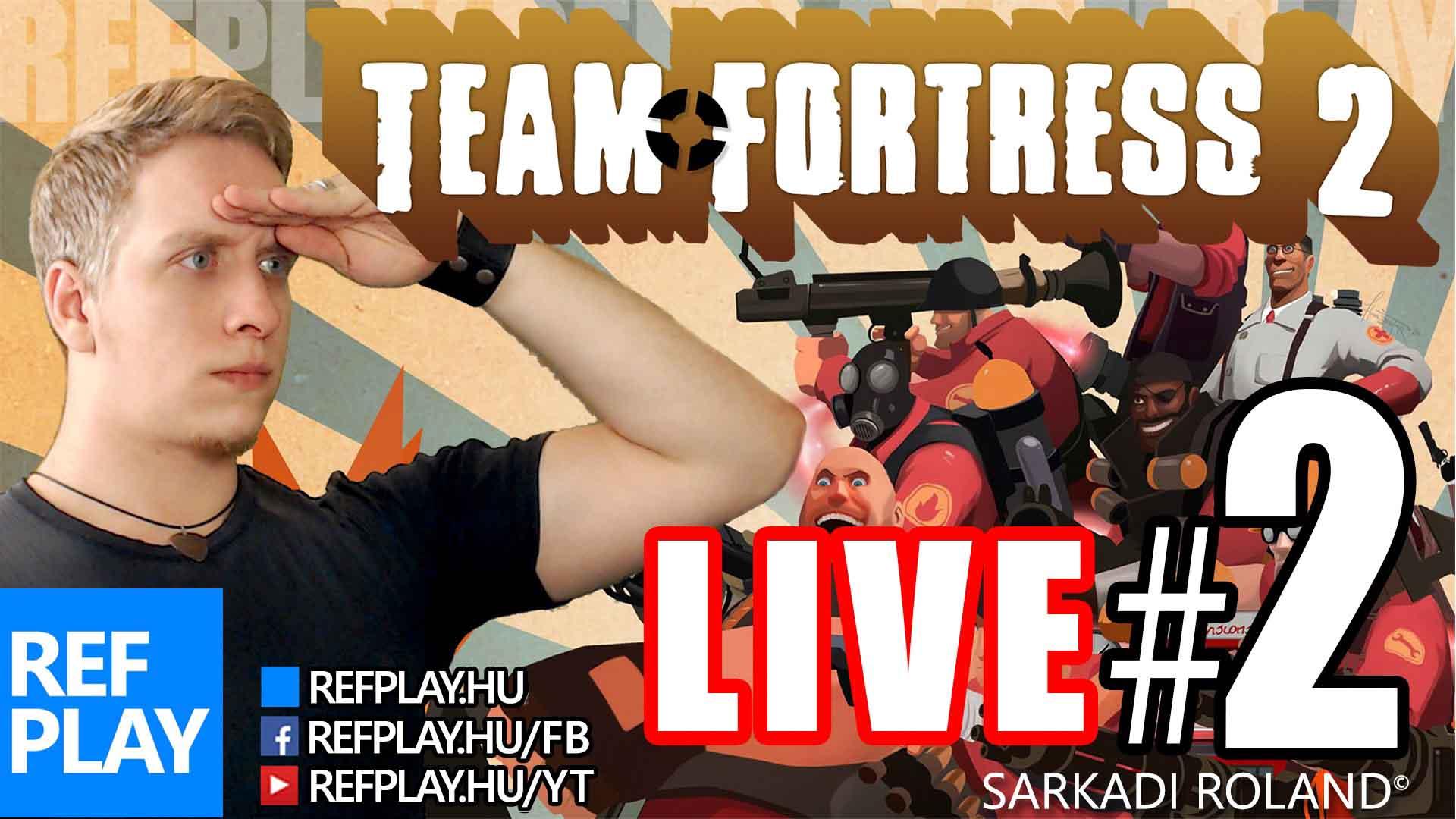 SZÖKIK A MÁLNA | Team Fortress 2 #2 | MAGYAR GAMEPLAY | REFPLAY