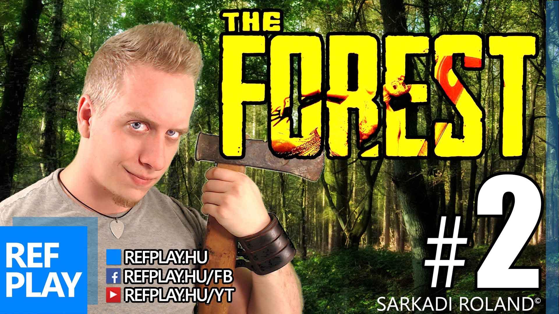 BEGOMBÁZUNK | The Forest #2 | Magyar Végigjátszás | REFPLAY
