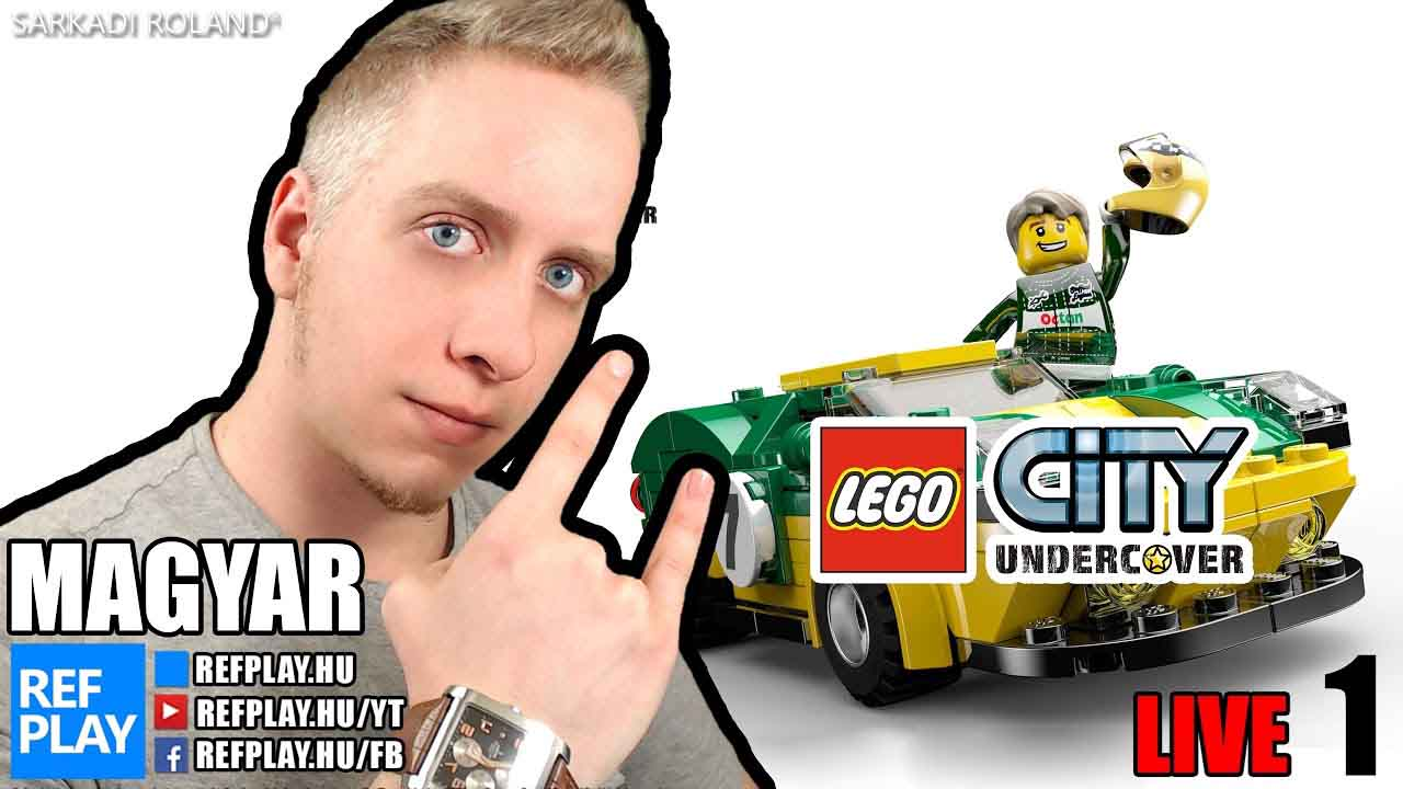Élő◼ Lego zsaru | LEGO City Undercover #1 Magyar végigjátszás | REFPLAY