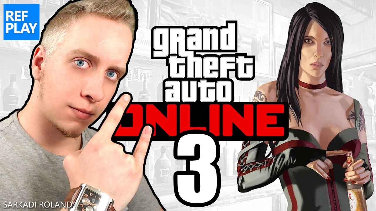 GTA5 ONLINE #3 | REFPLAY
