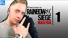 😈BESZÉLJÜNK:P | RAINBOWSIX SIEGE gameplay #1 | REFPLAY