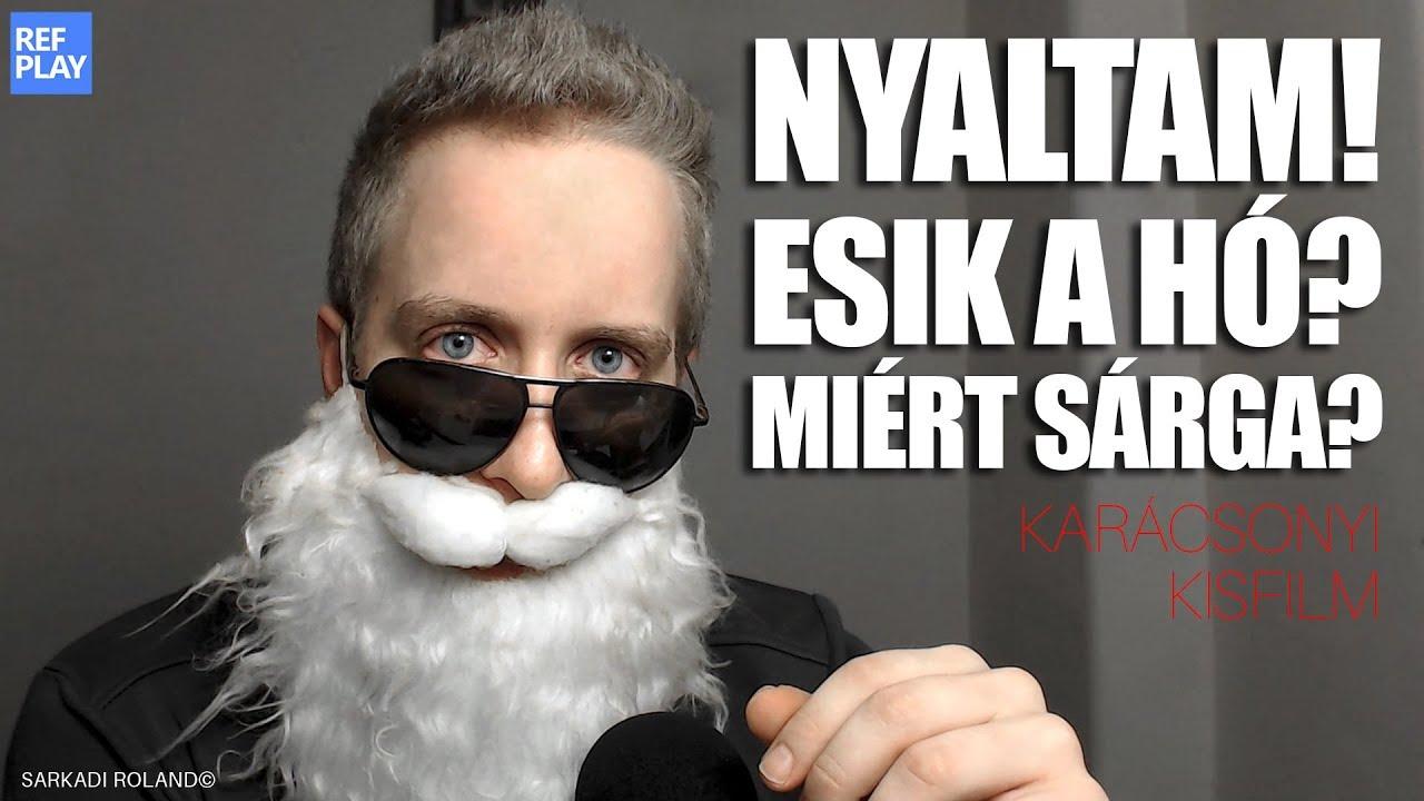 🎄😈NYALTAM! ESIK A HÓ? MIÉRT SÁRGA? Karácsonyi kisfilm | REFPLAY