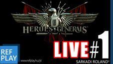 -RETRO live VODCAST-  VÉRENGZÉS | Heroes&Generals #1