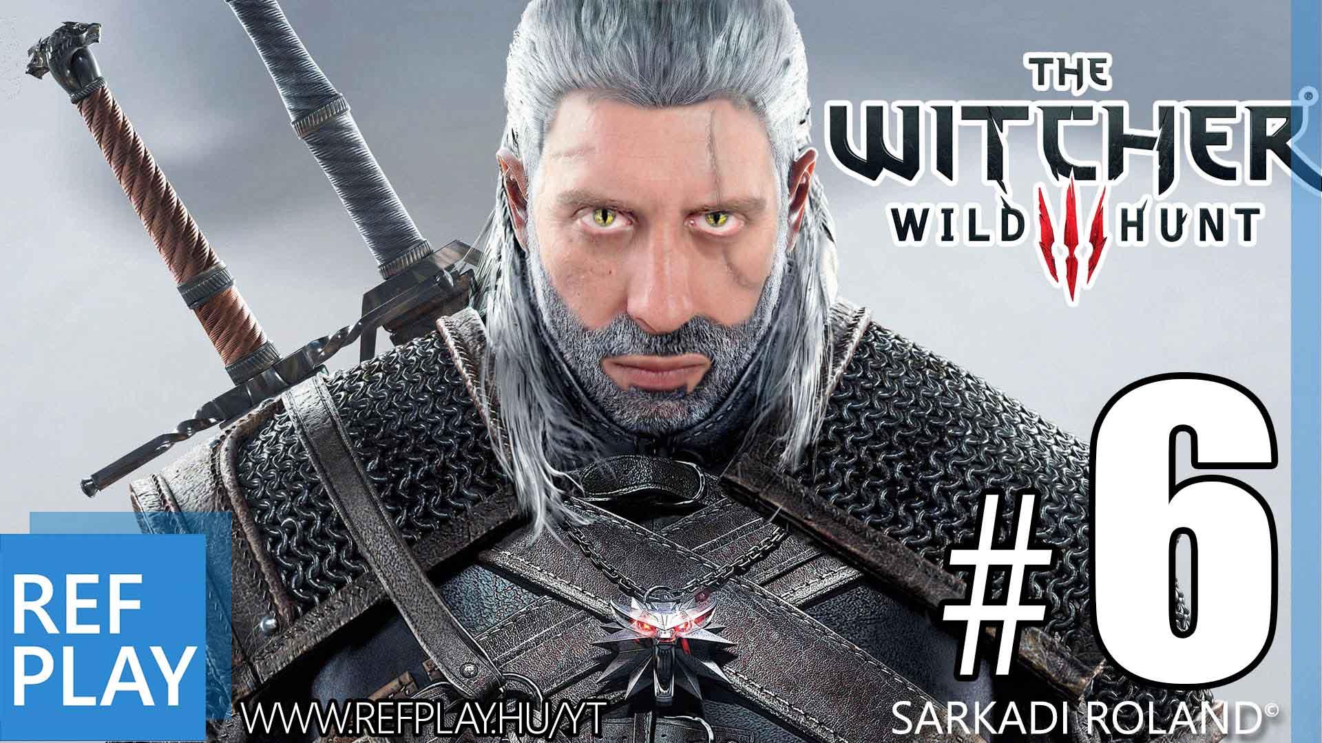 DIY Videokártya zúzás | The Witcher 3 Wild Hunt #6 | Magyar végigjátszás | REFPLAY