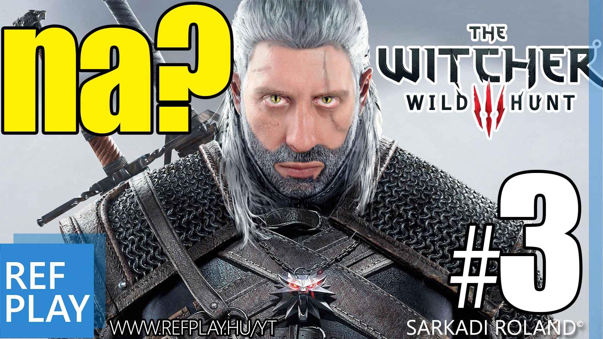 TRÓNOK HARCA MÓDI | The Witcher 3 Wild Hunt #3 | Magyar végigjátszás | REFPLAY