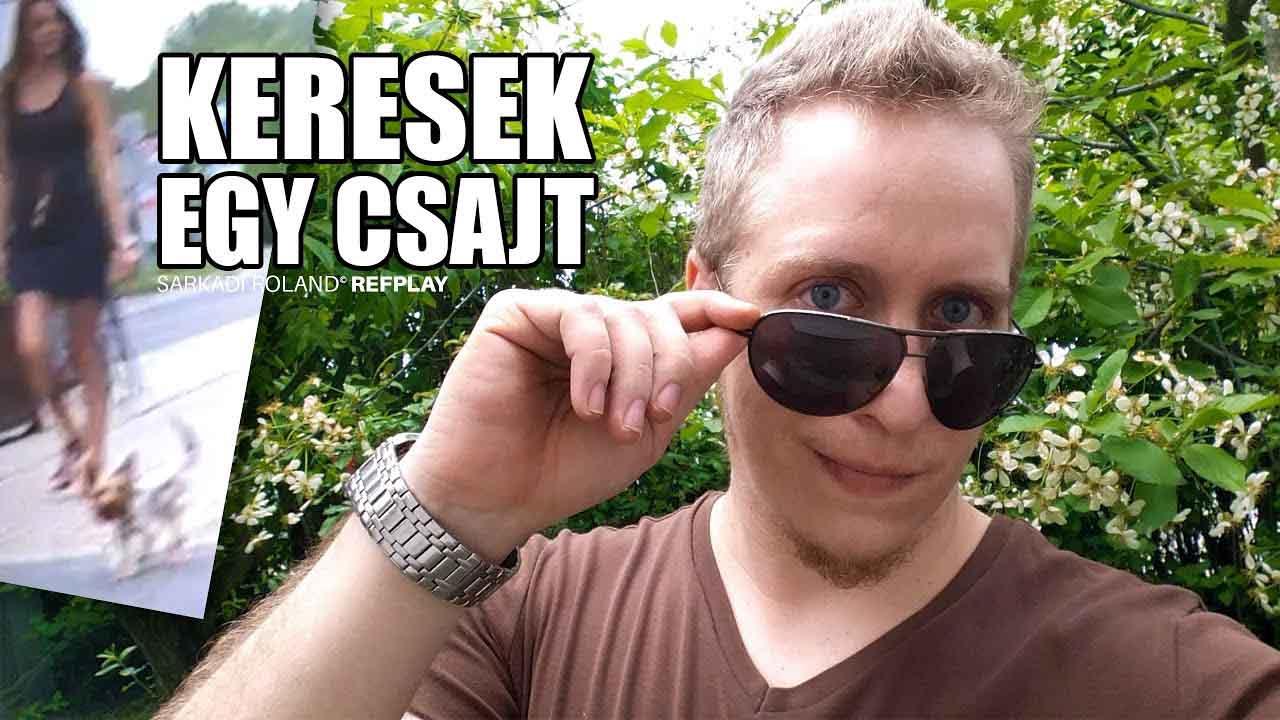 KERESEK EGY CSAJT👩|ROCK VLOG #59| REFPLAY