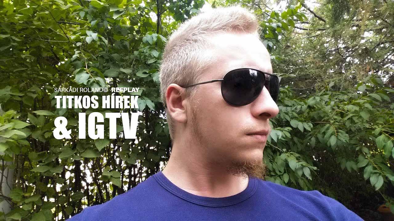 TITKOS hírek & IGTV 📱🎬|ROCK VLOG #62| REFPLAY