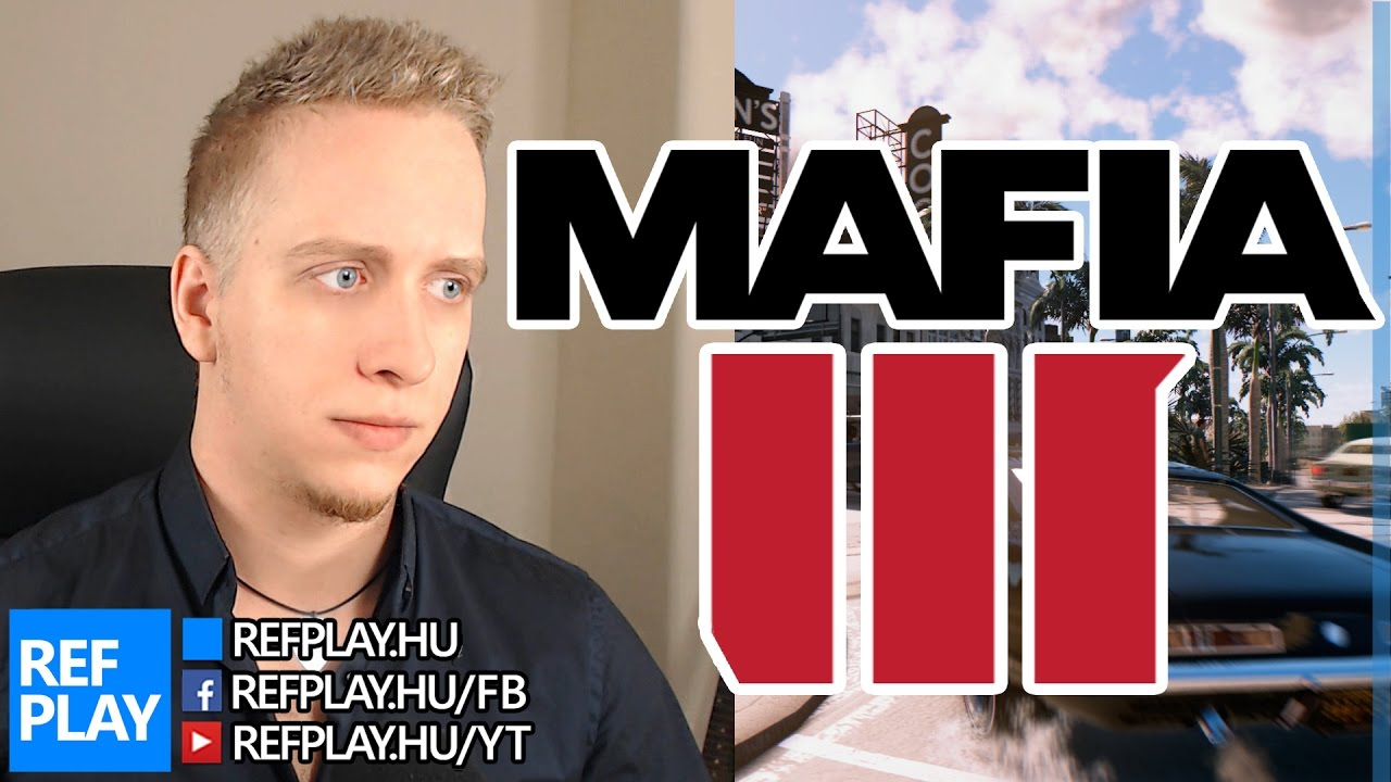 MAFIA 3 REAKCIÓ | Mafia III #0 | Magyar végigjátszás | REFPLAY - 28ba82a9976411359f28e3bb2f2c342c-attachment